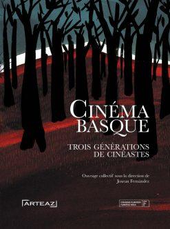 Couverture du livre le Cinéma basque sous la direction de Joxean Fernandez