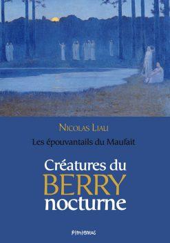 Couverture du livre Créature du Berry nocturne par Nicolas Liau