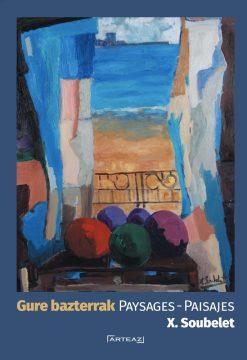 Couverture livre Gure Basterrak - Paysages de Soubelet