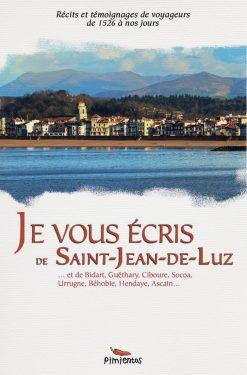 Couverture du livre Je vous écris de Saint-Jean-de-Luz