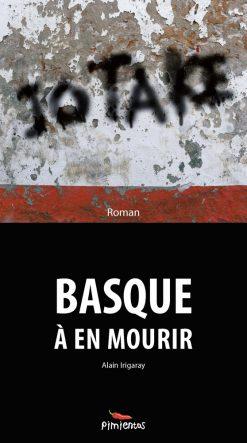 Couverture du livre Jo Ta Ke Basque à mourir