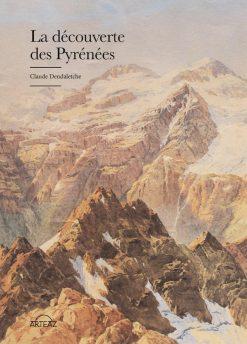 couverture La Découverte des Pyrénées - Claude Dendaletche
