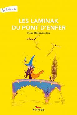 Couverture du livre les Laminak du Pont d'enfer - Marie-Hélène Anastaze