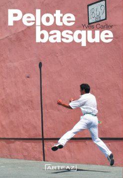 Couverture du livre la Pelote Basque par Yves Carlier