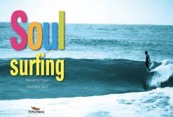 Couverture du livre photo Soul Surfing Yannick Le Toquin