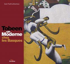 Couverture du livre Tobeen un moderne chez les Basques par Jean Paul Goikoetxea