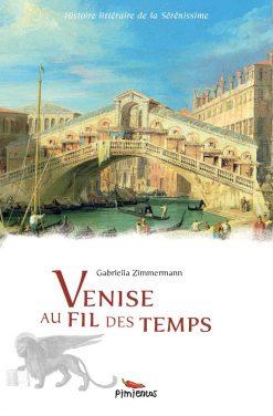 Couverture du recueil Venise au fil des temps