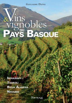 Couverture du livre Vins et vignobles du Pays basque par Guillaume Dufau