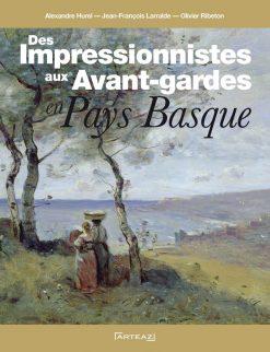 Couverture du livre des impressionnistes aux Avant-gardes en Pays basque