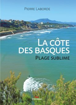 Couverture du livre la Côte des Basques, plage sublime par Pierre Laborde