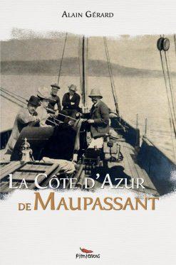 Couverture du recueil la Cote d'Azur de Maupassant par Alain Gérard