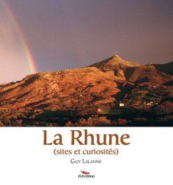 Couverture La Rhune sites et curiosités par Guy Lalanne