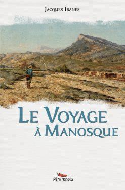 Couverture du recueil le Voyage à Manosque