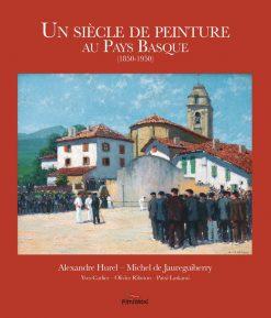 Couverture du livre un siècle de peinture au Pays basque