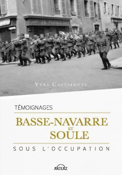 couverture du livre Basse Navarre et Soule pendant l'occupation par Yves Castaingts